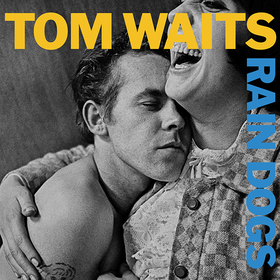 3_Cover Rain Dogs Tom Waits Anders Petersen
